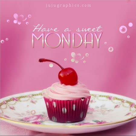 sweet monday graphics quotes comments images