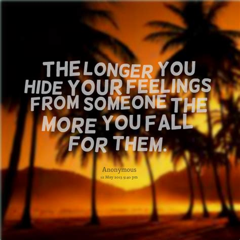 Quotes Hiding Your Feelings Someone
