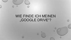 Wie Finde Ich Mein Flurstück : wie finde ich meinen google drive ~ Lizthompson.info Haus und Dekorationen
