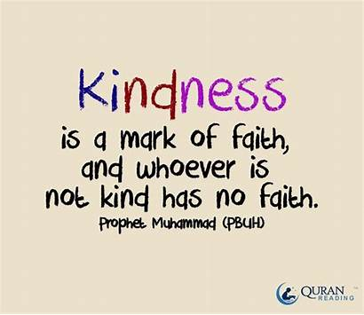 Kindness Faith Mark Quotes Whoever Muhammad Hadith