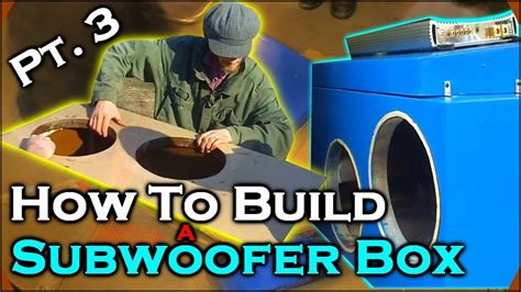 how to build a subwoofer box 3 beginner car audio