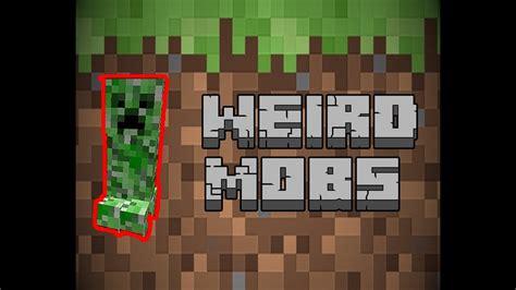minecraft weird mobs mod cool  mobs youtube