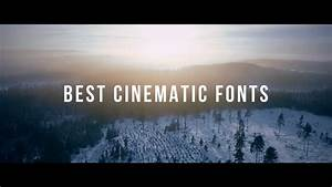 Best FREE Cinematic Fonts for Your Videos 2018!   PART 1 ...