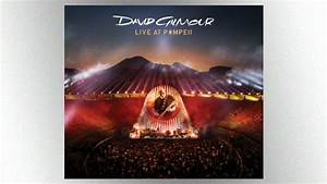 "David Gilmour's ""Live at Pompeii"" concert film out on DVD ..."