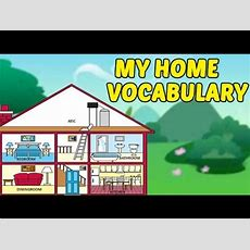 My Home Vocabulary  House Vocabulary For Kids  Fun & Learn  Preschool Learning Videos For
