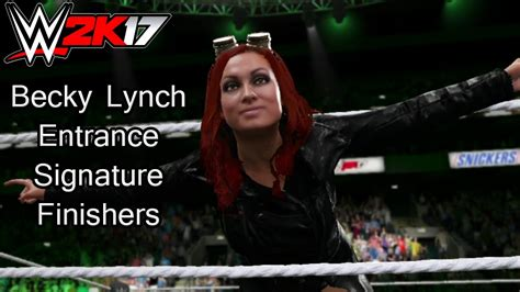becky lynch entrance signature finishers wwe  ps