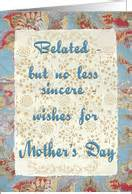 Belated Mother's Day Cards from Greeting Card Universe