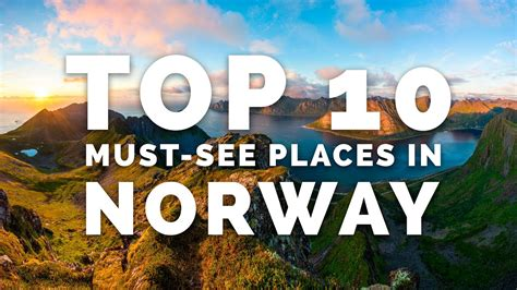 Top 10 Mustsee Places In Norway  A Photographer's Guide