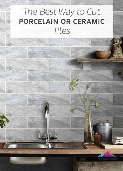 how to cut porcelain and ceramic floor tiles tile mountain