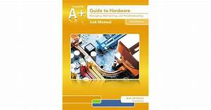 Lab Manual For Andrews U0026 39  A  Guide To Hardware  6th By Jean
