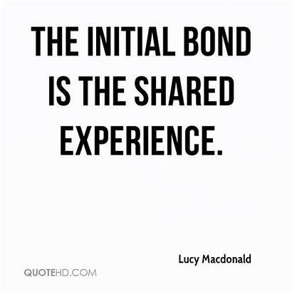 Experience Shared Quotes Experiences Bond Quote Initial