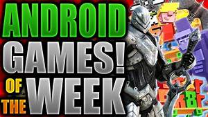 Games Week 2016 : top 10 best android games of the week january 2016 high graphics hd 1080p youtube ~ Medecine-chirurgie-esthetiques.com Avis de Voitures