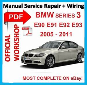 Bmw Serie 3 E90 : off workshop manual service repair for bmw series 3 e90 ~ Farleysfitness.com Idées de Décoration