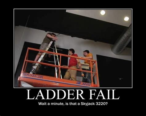 Ladder Meme - demotivational ladder fail by wookieemeat on deviantart