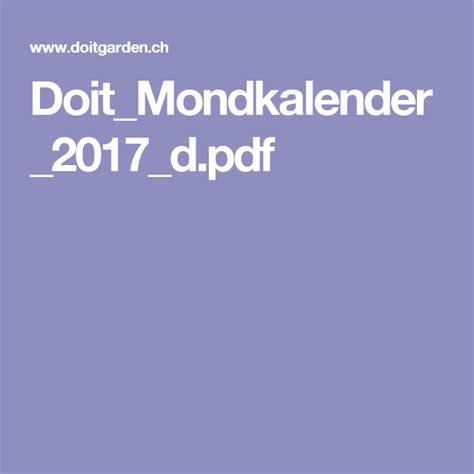 mondkalender garten 2017 pdf doit mondkalender 2017 d pdf garten und haus mondkalender garten gem 252 segarten und garten