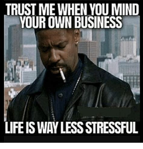 25 Best Memes About Business Meme Business Memes 25 Best Memes About Mind Your Own Business Mind Your