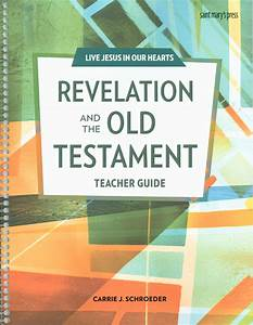 Live Jesus In Our Hearts  Revelation And The Old Testament