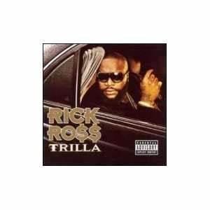 Download rick ross trilla free