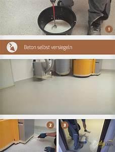 Beton Glätten Anleitung : beton selbst versiegeln anleitung tipps ~ Bigdaddyawards.com Haus und Dekorationen