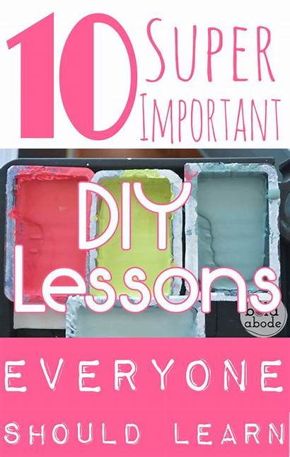 Lessons Diy Super Important Duper Learn Learned