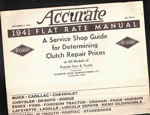 Accurate 1941 Flat Rate Manual Shop Guide Clutch Repair