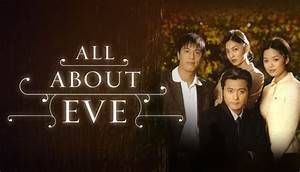 All About Eve - 이브의 모든것 - Watch Full Episodes Free on ...