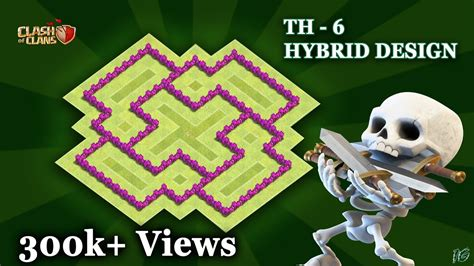 TOWN HALL LEVEL- 6 {TH-6} Best Hybrid Base। Clash Of Clans ...