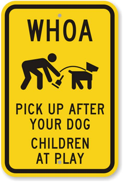 pick up after your dog sign children at play sign dog
