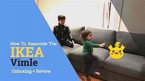 Ikea Vimle Erfahrung : ikea vimle assembly instructions and review new 2018 ~ Watch28wear.com Haus und Dekorationen