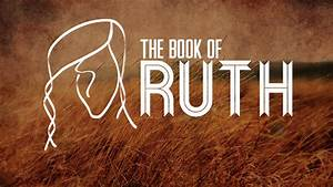 The Book of Ruth - Heart to Heart Bible Study - New Hope ...