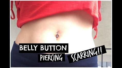 belly button piercing scarring youtube