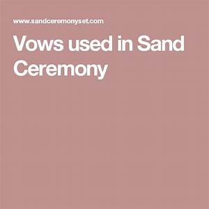 vows used in sand ceremony ideas pinterest wedding With wedding sand ceremony script