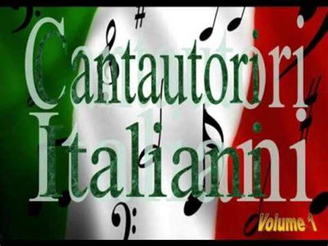 Cantautori Italiani Volume 1 Youtube