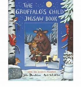 The Gruffalo's Child Jigsaw Book : Julia Donaldson, Axel ...