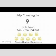 Skip Counting By 9 To The Tune Of Ten Little Indians Youtube