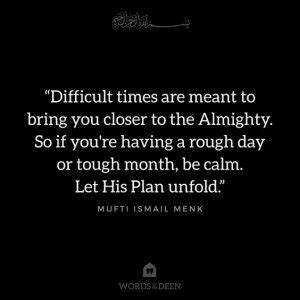 islamic inspirational quotes  difficult times