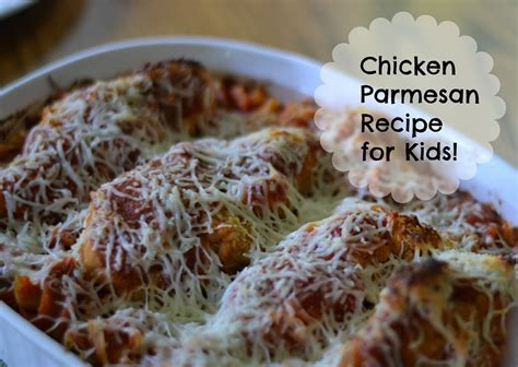 Chicken Parmesan Recipe for Kids ? Faith Filled Food for Moms
