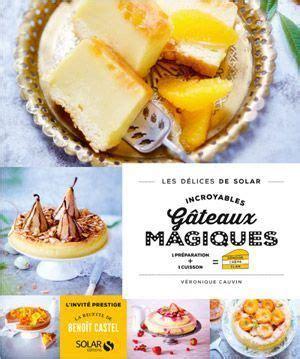 hervé cuisine tarte au citron recette gâteau magique au nutella