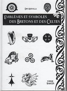 Symboles De Protection Celtique : livre embl mes et symboles des bretons et des celtes ~ Dode.kayakingforconservation.com Idées de Décoration