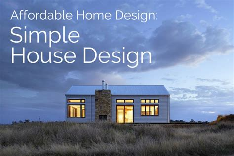 Affordable Home Design Efficient Cost Effective House