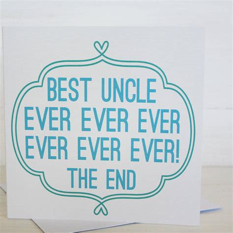 Best Uncle Ever Quotes Quotesgram