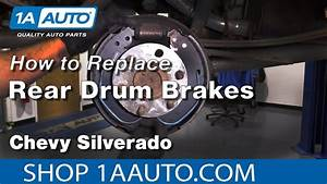 How To Replace Drum Brakes 07-13 Chevy Silverado