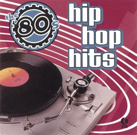And most importantly, what track will ultimately be remembered as the song that defined hip hop in 2014? 80's: Hip Hop Hits - Various Artists | Songs, Reviews, Credits | AllMusic