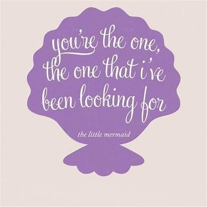 Quotes Mermaid Disney Ariel Re Looking Been