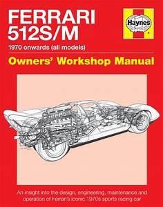 Ferrari 512 S  M Owners Workshop Manual