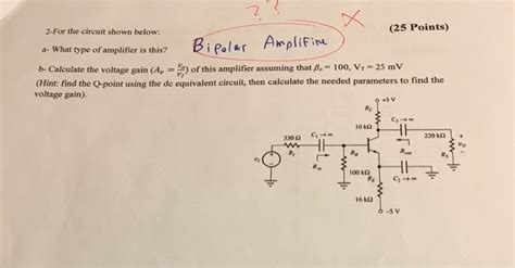Solved For The Circuit Shown Below What Type Amplifie
