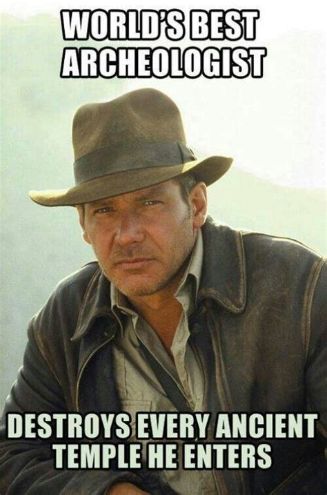 Indiana Jones Memes - funny indiana jones meme hoopla loves humor pinterest indiana jones leather jackets and