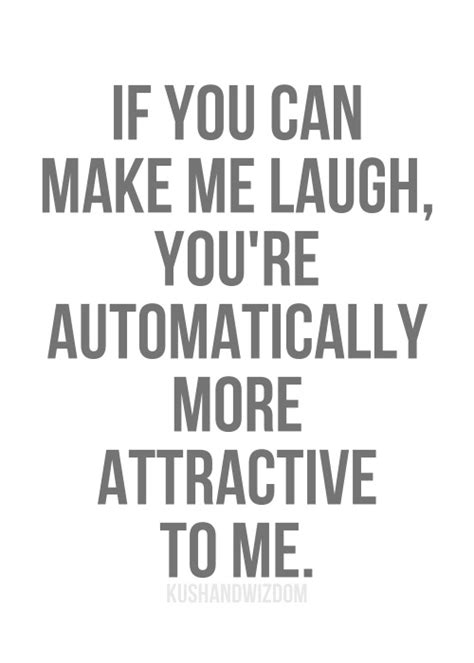 You Can Always Make Me Laugh Quotes