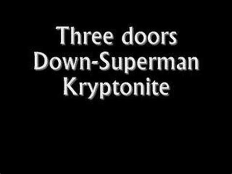 three doors kryptonite three doors superman