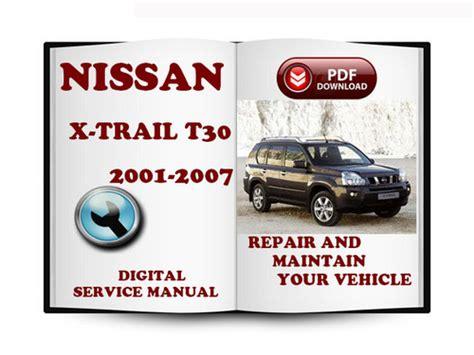 nissan x trail 2001 2007 t30 service repair manual downl